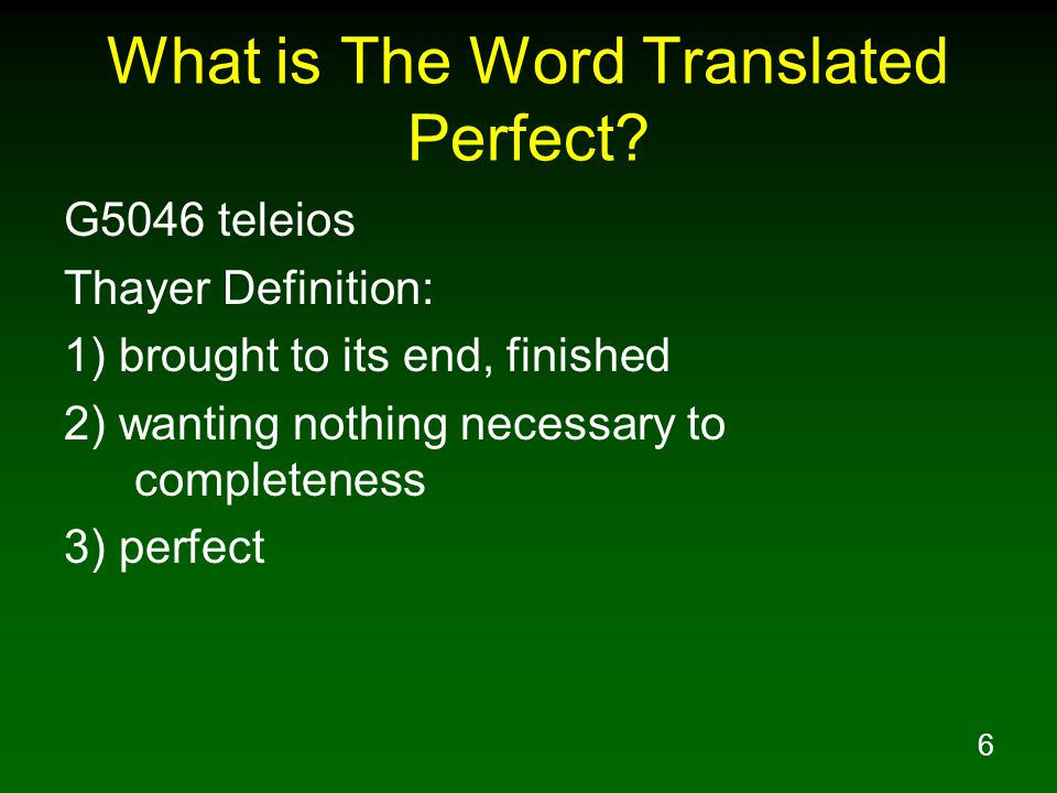 6 What is The Word Translated Perfect.