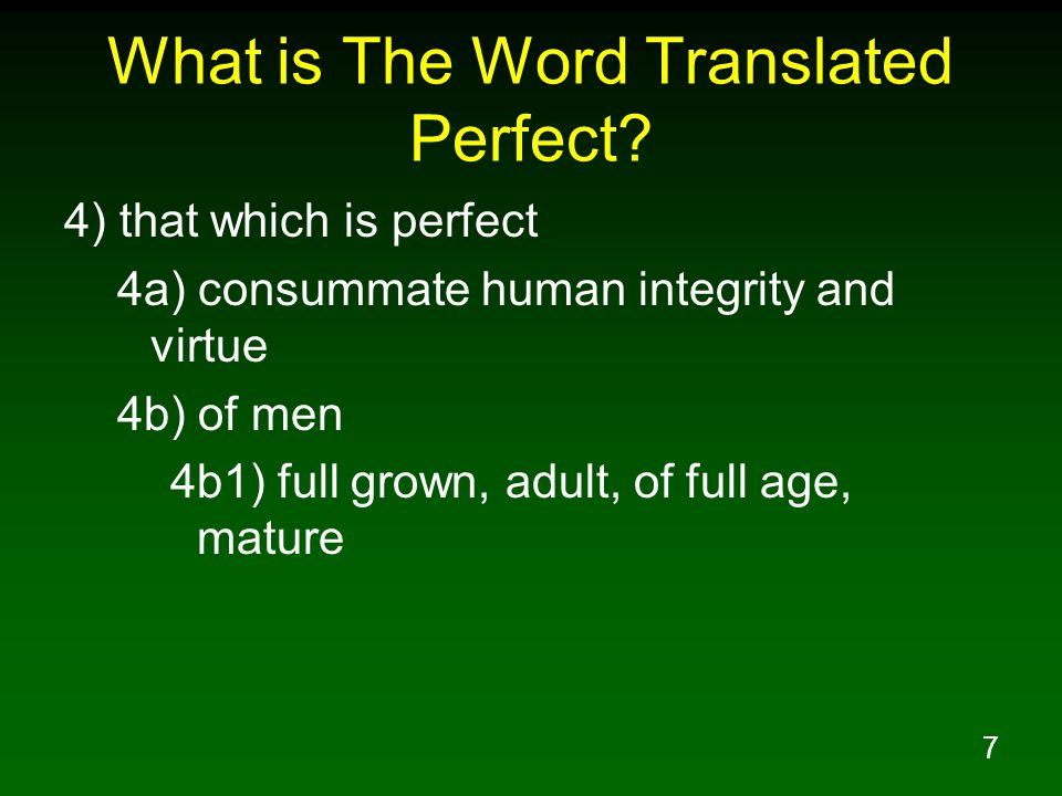 7 What is The Word Translated Perfect.