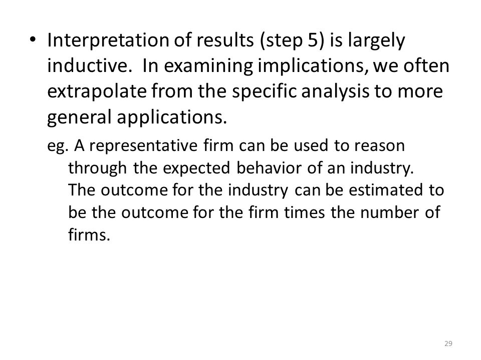 Interpretation of results (step 5) is largely inductive.