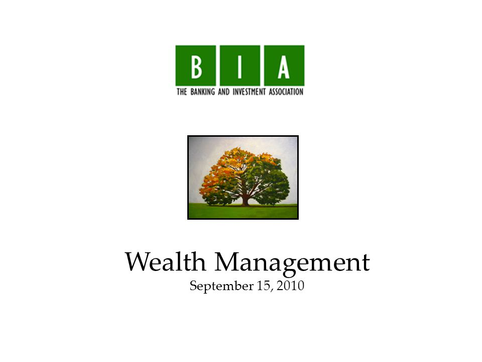 Wealth Management September 15, 2010