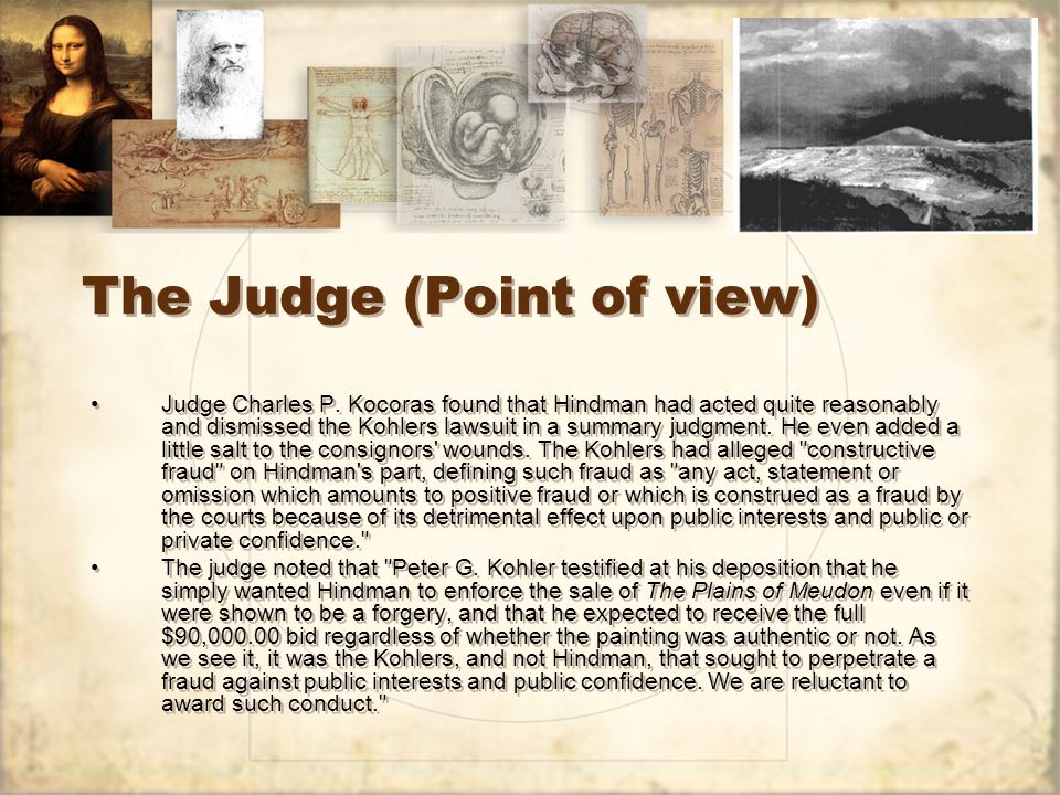 The Judge (Point of view) Judge Charles P.