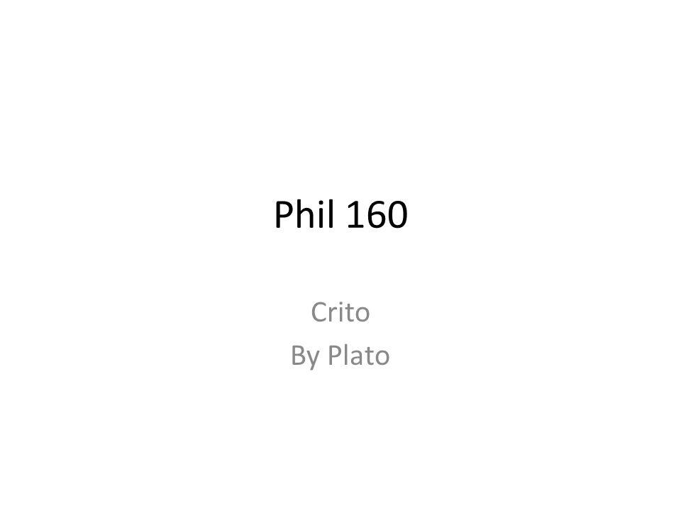 Phil 160 Crito By Plato