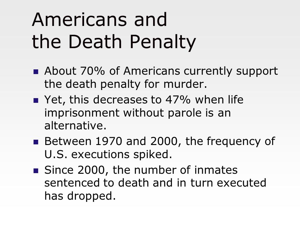 Attitudes Toward the Death Penalty and Life Imprisonment without Parole in the U.S.