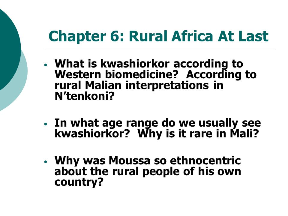 Chapter 6: Rural Africa At Last What is kwashiorkor according to Western biomedicine.
