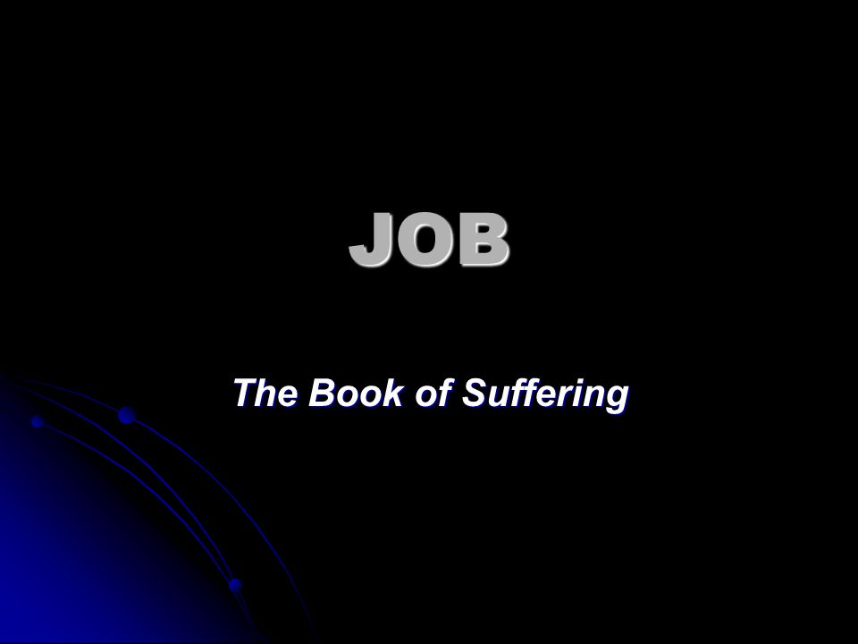 JOB The Book of Suffering