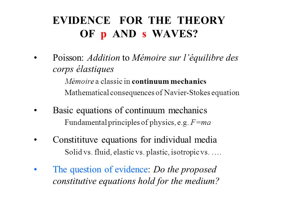 EVIDENCE FOR THE THEORY OF p AND s WAVES.