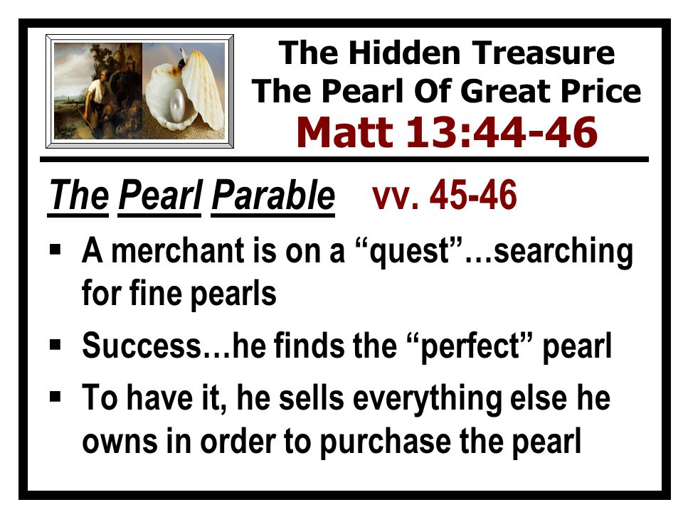 The Pearl Parable vv.