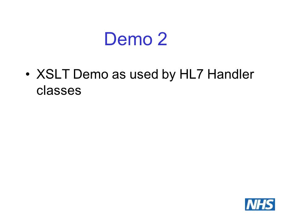 Demo 2 XSLT Demo as used by HL7 Handler classes