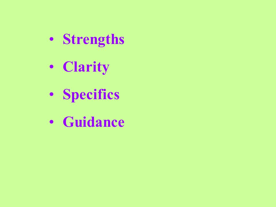 Strengths Clarity Specifics Guidance