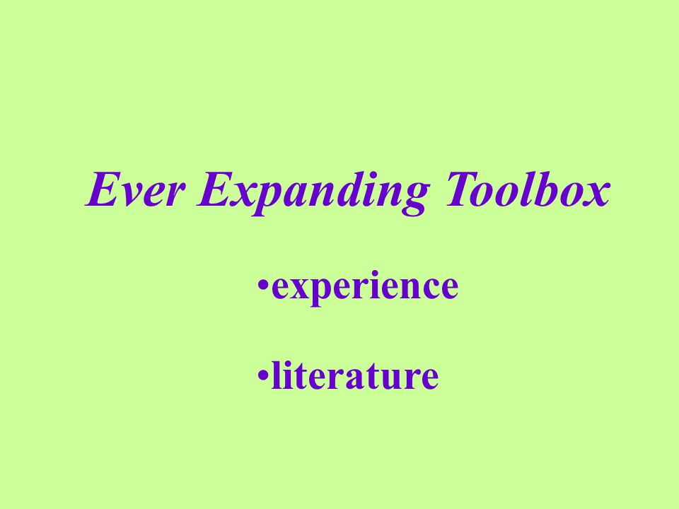 Ever Expanding Toolbox experience literature