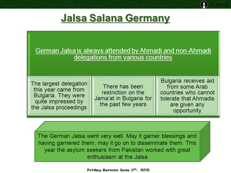 German Jalsa is always attended by Ahmadi and non-Ahmadi delegations from various countries The largest delegation this year came from Bulgaria. They
