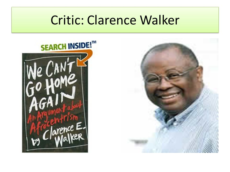 Critic: Clarence Walker