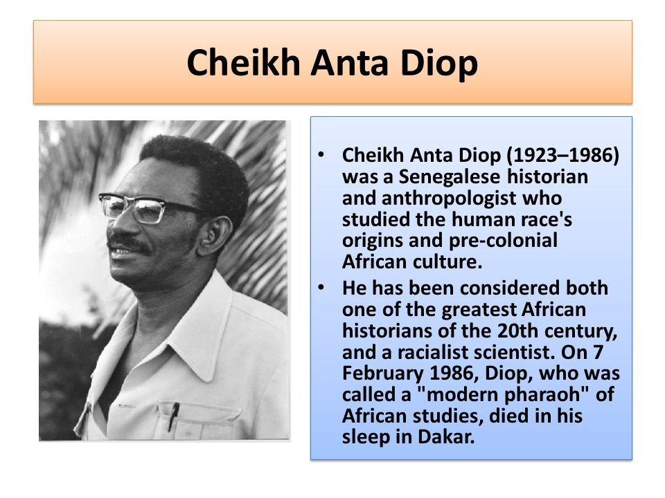 The African Origin of Civilization Diop s first work, The African Origin of Civilization: Myth or Reality, was published in 1974.