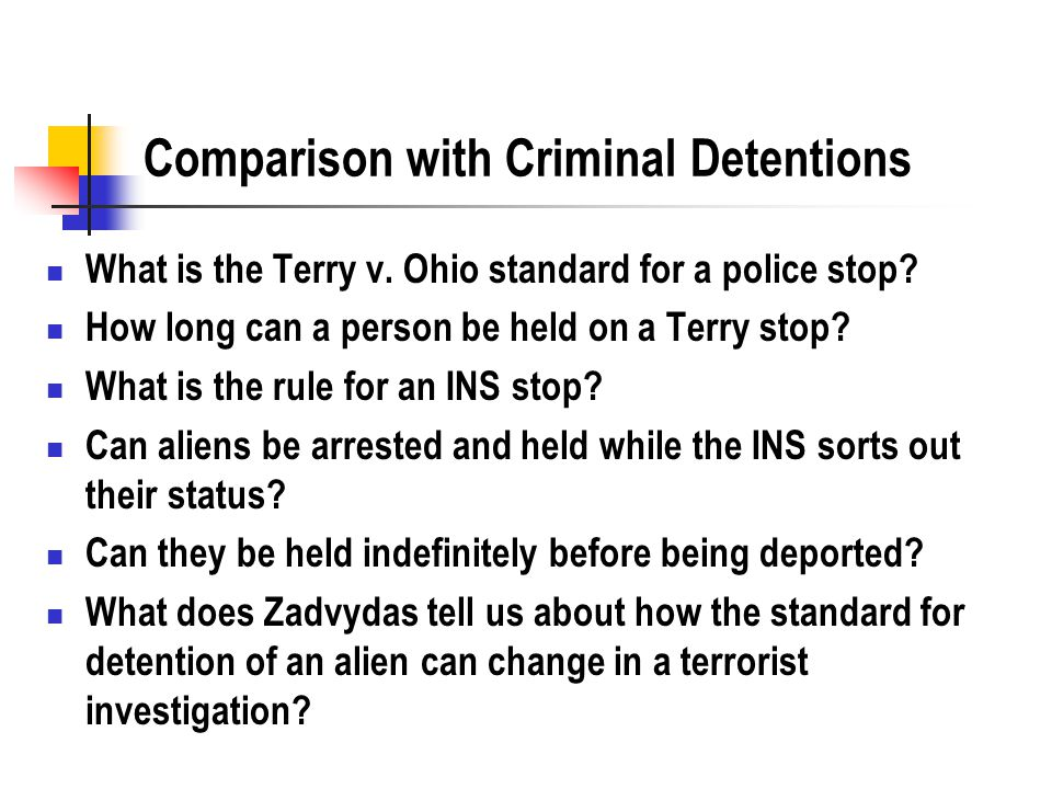 Standard for Detention What standard of proof did the FBI want in detention cases.