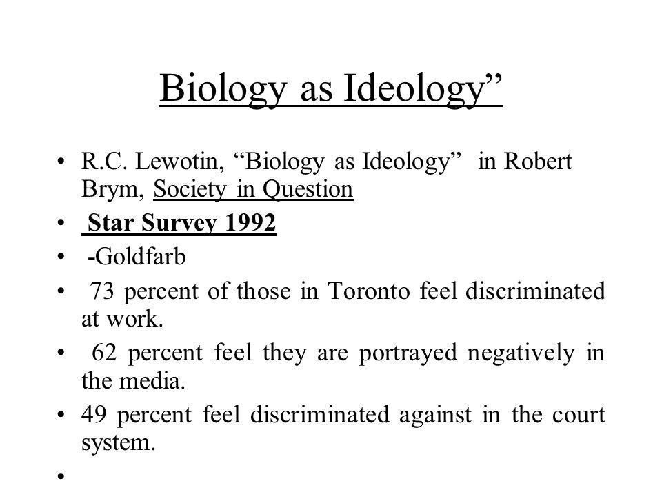 Biology as Ideology R.C.