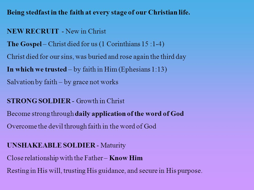 Being stedfast in the faith at every stage of our Christian life.