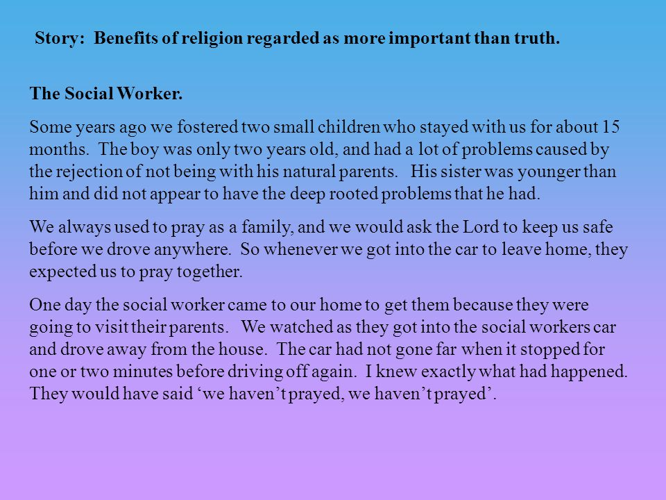 The Social Worker.