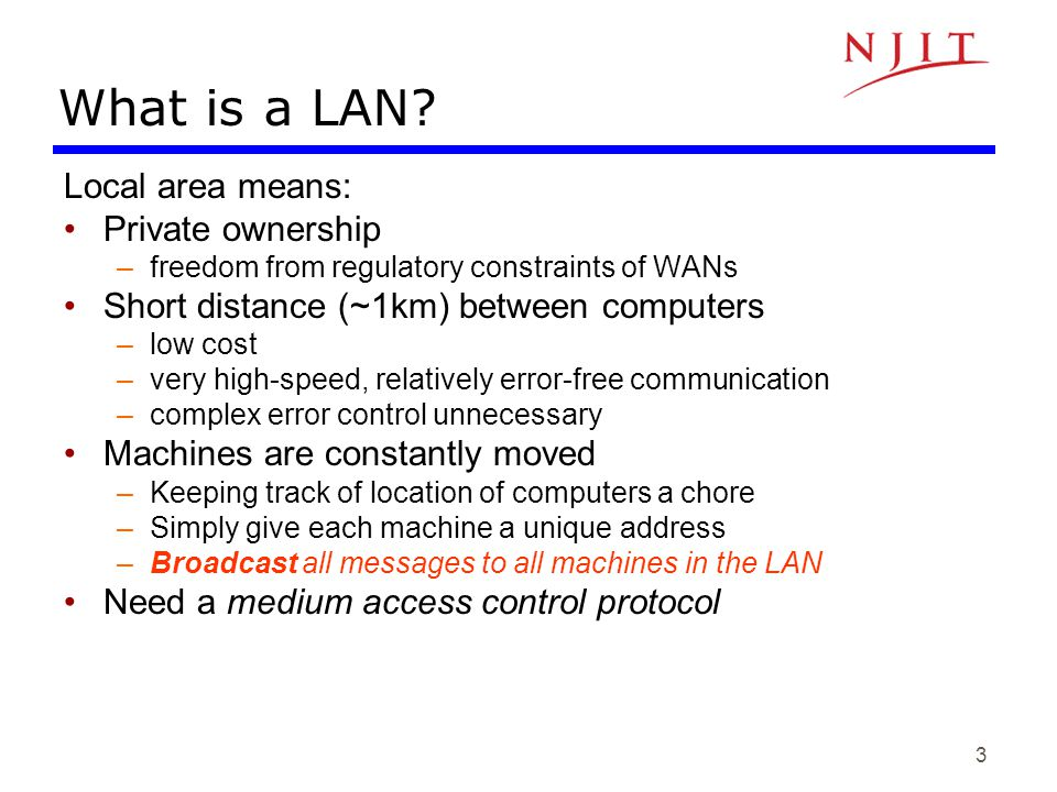 4 Typical LAN Structure RAM ROM Ethernet Processor Transmission Medium Network Interface Card (NIC) Unique MAC physical address