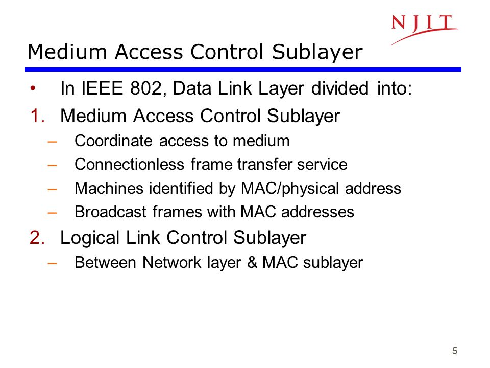 16 IEEE 802.3 MAC: Ethernet Maximum frame size –1500 byte limitation on maximum frame size –Later we will call this the MTU (Max Transmission Unit) –limits maximum buffers at receiver –allows for other stations to send
