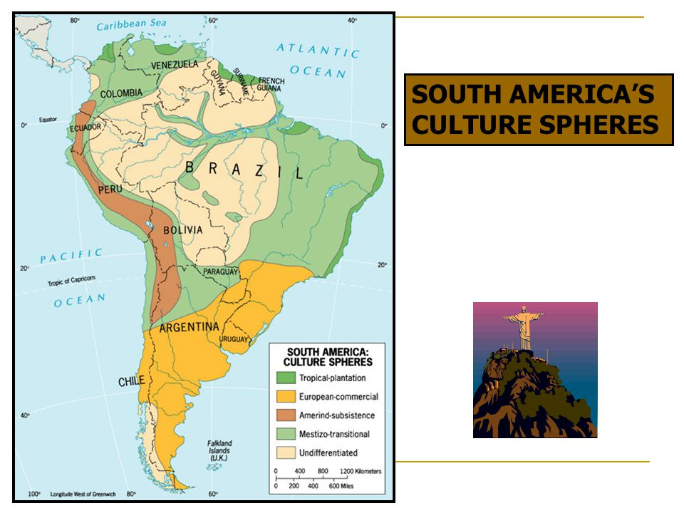 SOUTH AMERICA'S CULTURE SPHERES Tropical-plantation European-commercial Amerind-subsistence Mestizo-transitional Undifferentiated