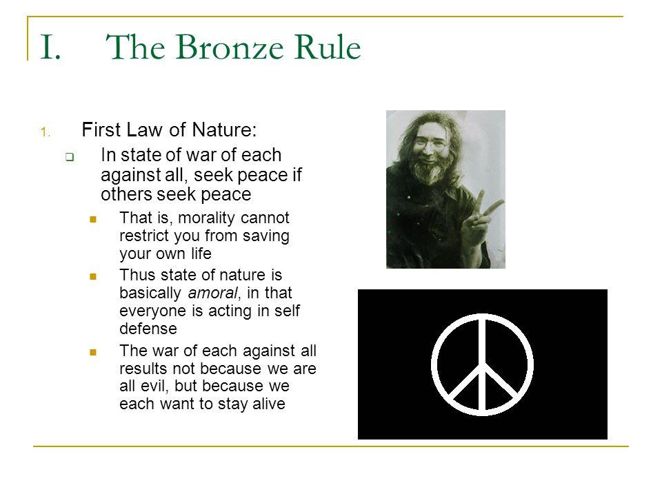 I.The Bronze Rule 2.
