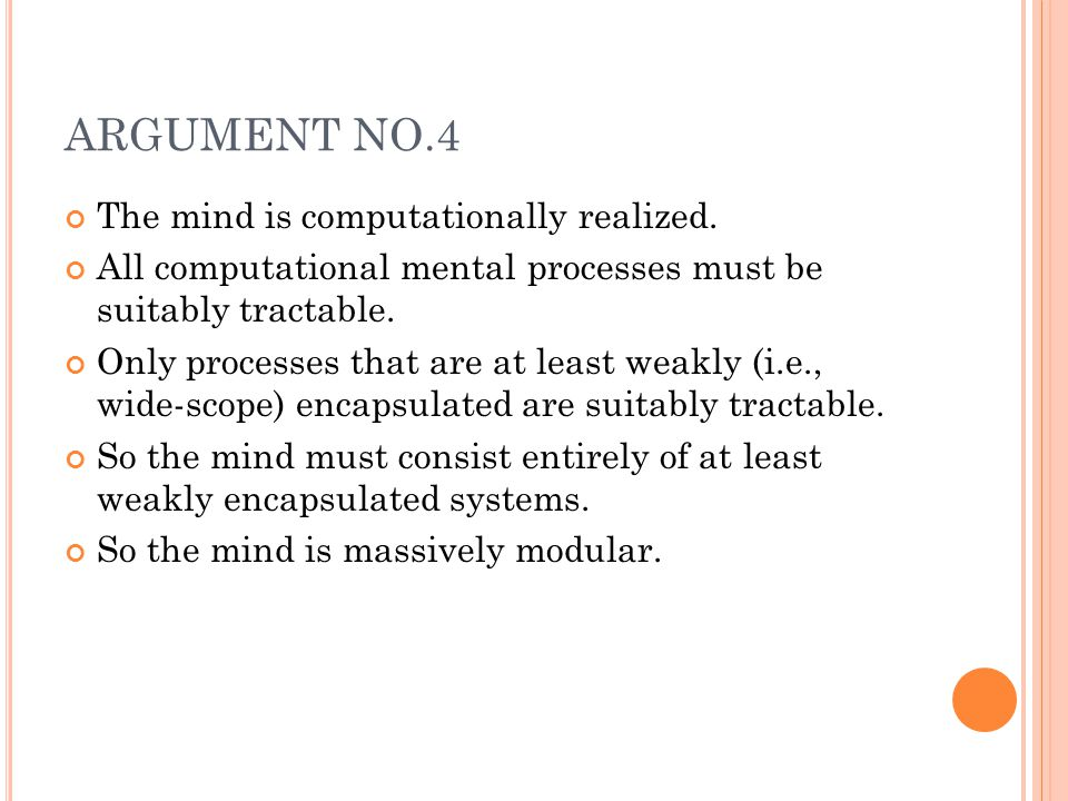 ARGUMENT NO.4 The mind is computationally realized.