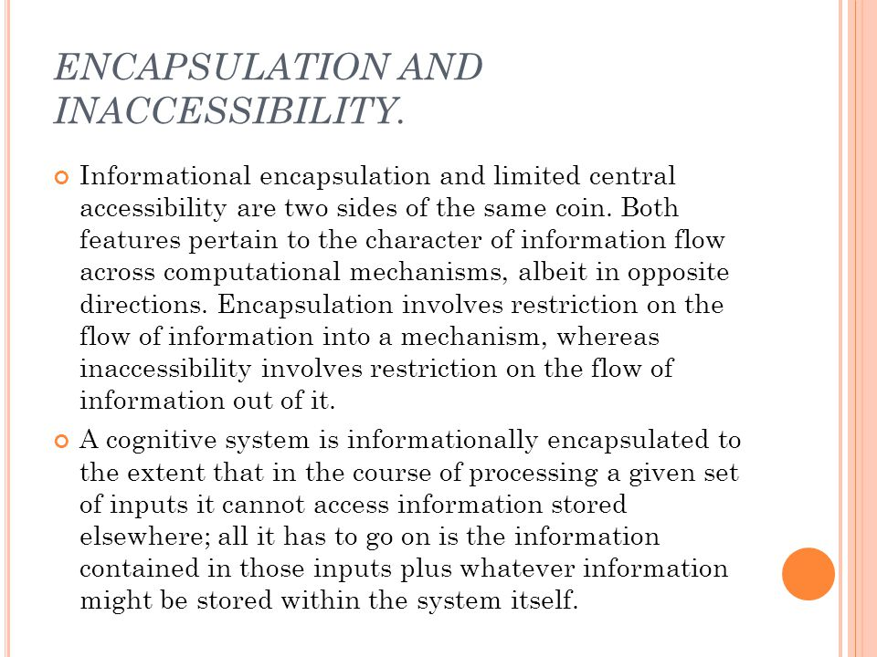 ENCAPSULATION AND INACCESSIBILITY.