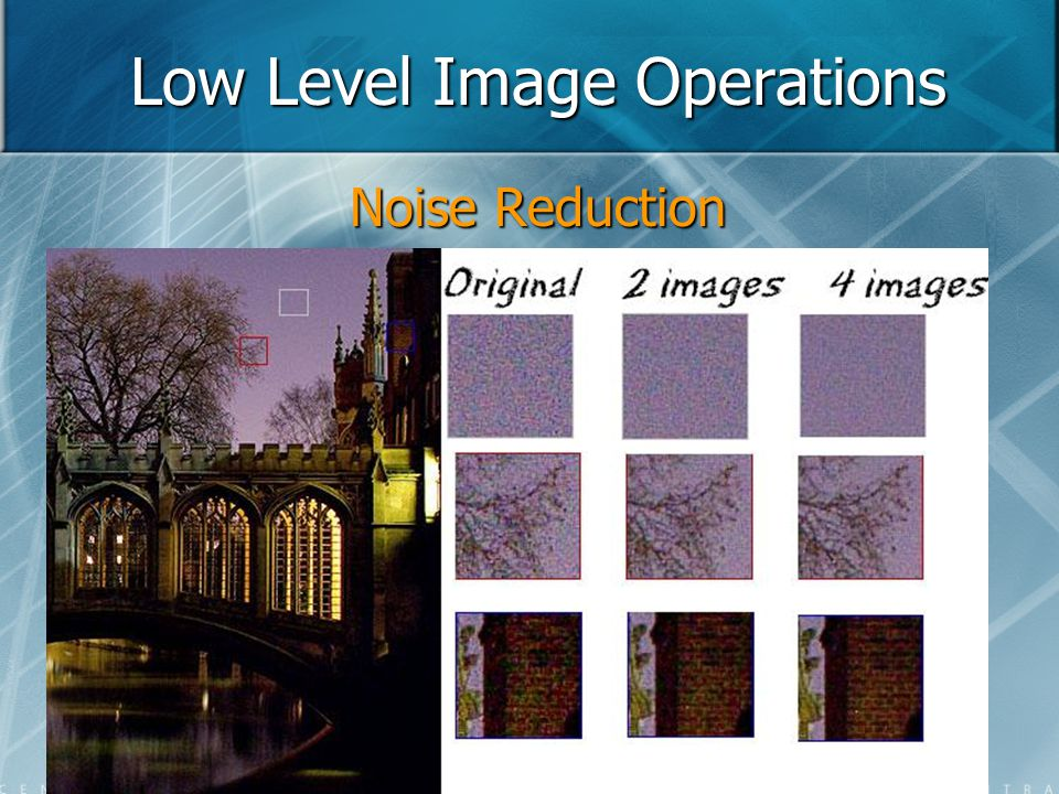 Low Level Image Operations Noise Reduction