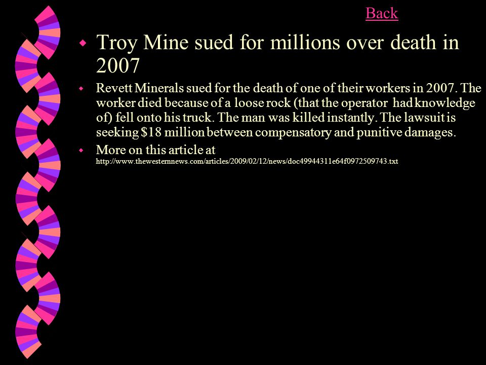 w Troy Mine sued for millions over death in 2007 w Revett Minerals sued for the death of one of their workers in 2007.