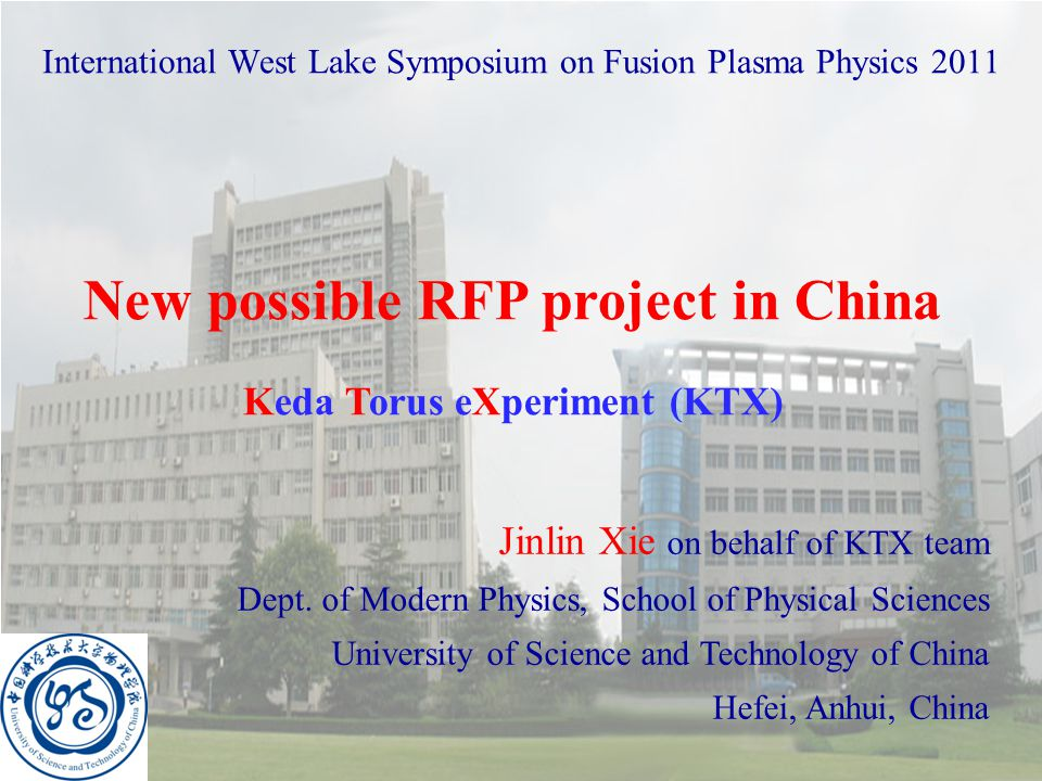 Outline  Motivation of the new RFP program in China –Energy diversity: Fusion is necessary for China –Fusion diversity: Toroidal Alternate Configuration  The KTX program in USTC –The emergence of KTX –The KTX concept design –The Goals and Scientific Issues for KTX