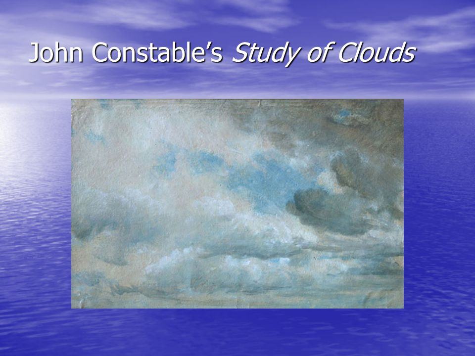 John Constable's Study of Clouds