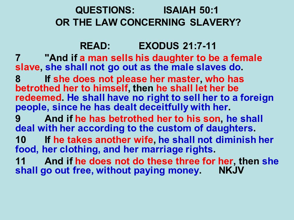 QUESTIONS:ISAIAH 50:2-3 IS THE LORD'S HAND SHORTENED.