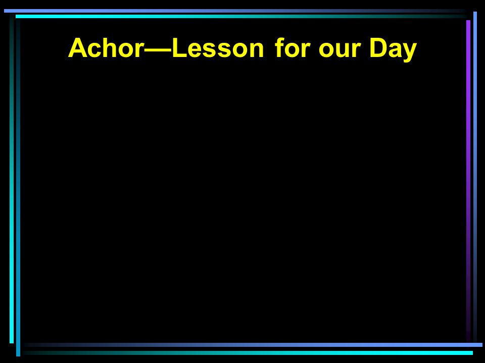 Achor—Lesson for our Day