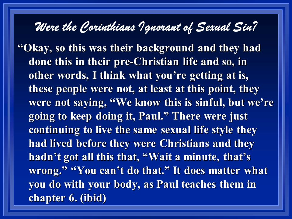 Were the Corinthians Ignorant of Sexual Sin.