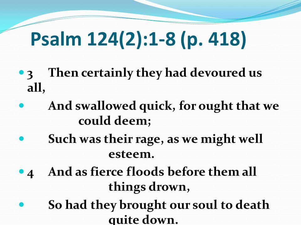 Psalm 124(2):1-8 (p.