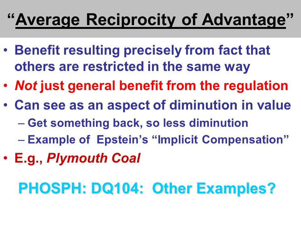 ZINC DQ107 Epstein: No Taking in 2 situations: (1)nuisance controls -OR- (2) implicit compensation Application to Hadacheck?