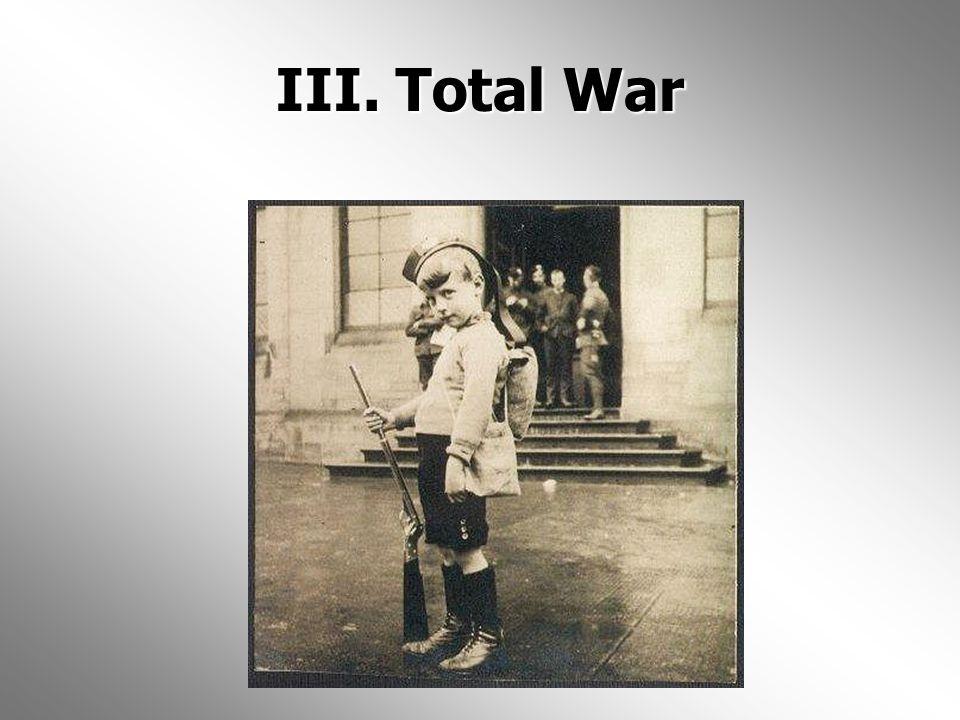 III. Total War