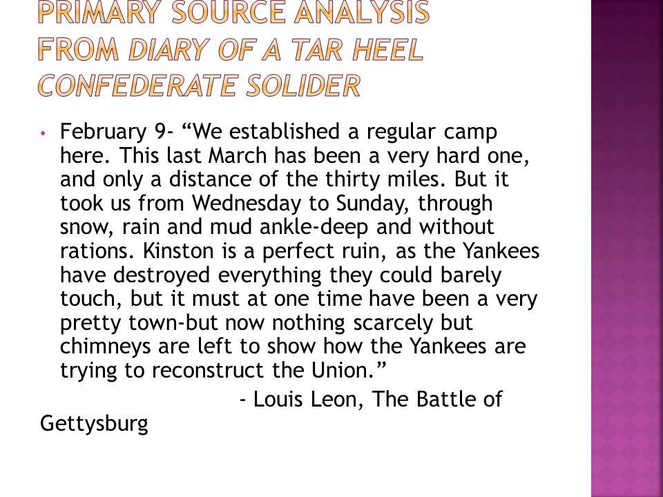 February 9- We established a regular camp here.