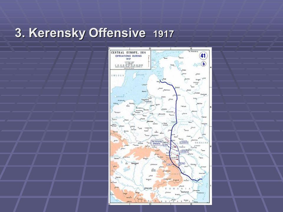 3. Kerensky Offensive 1917