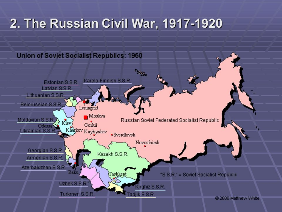 2. The Russian Civil War, 1917-1920