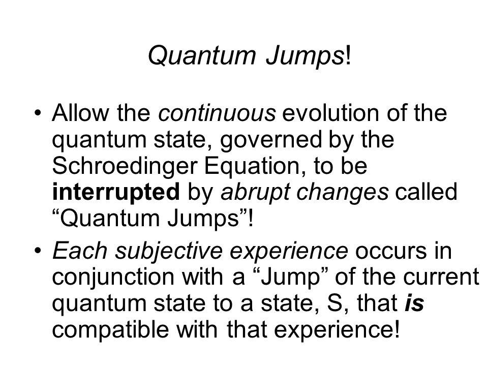 Quantum Jumps.