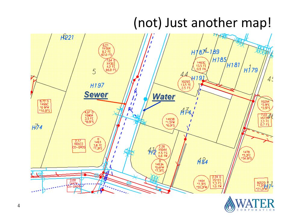 4 (not) Just another map! Water Sewer