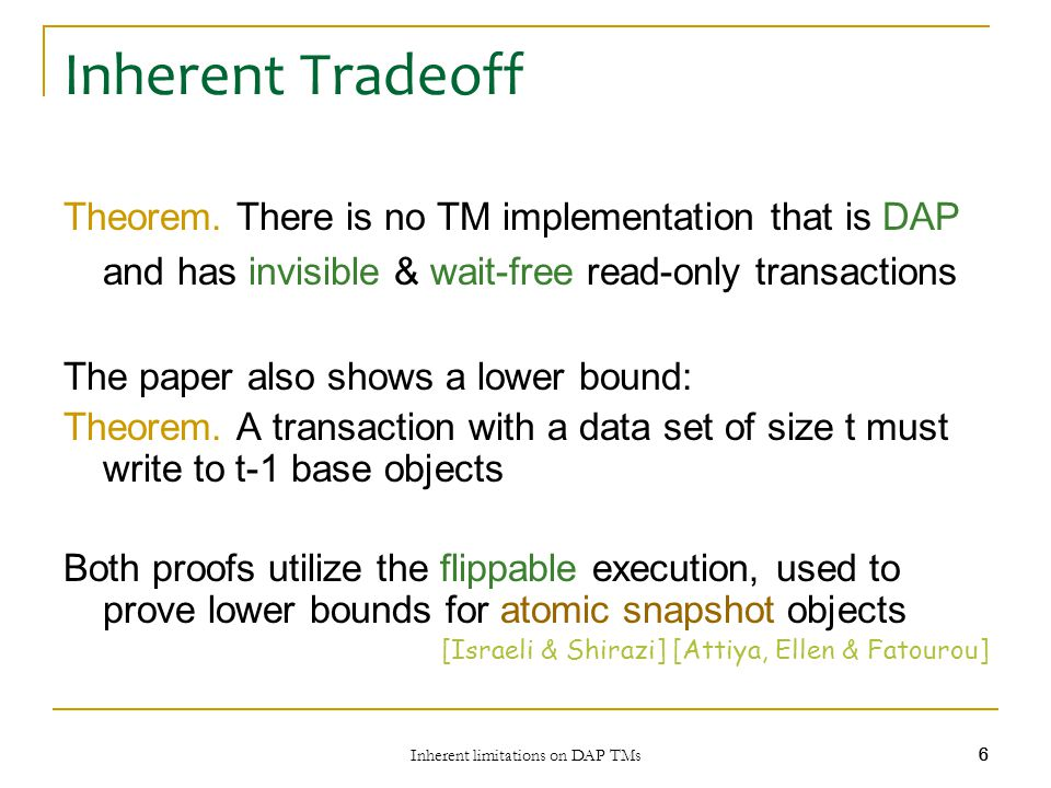 Inherent limitations on DAP TMs 6 66 Inherent Tradeoff Theorem.