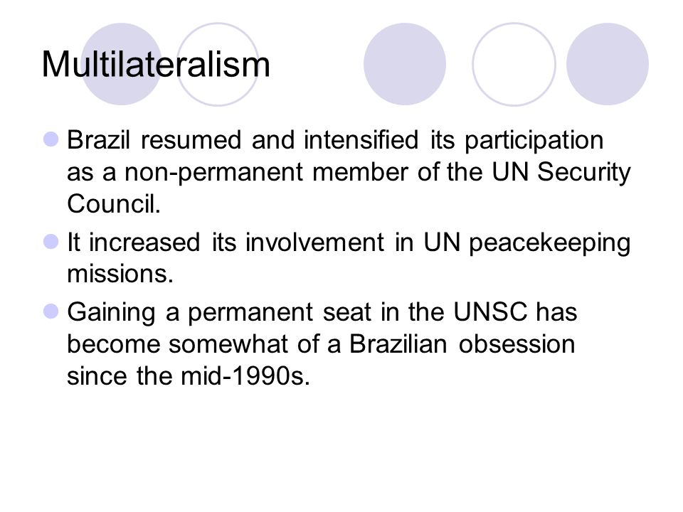 Brazil resumed and intensified its participation as a non-permanent member of the UN Security Council.