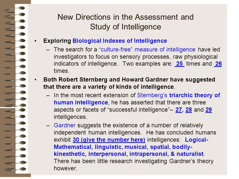 "New Directions in the Assessment and Study of Intelligence Exploring Biological Indexes of Intelligence –The search for a ""culture-free"" measure of in"