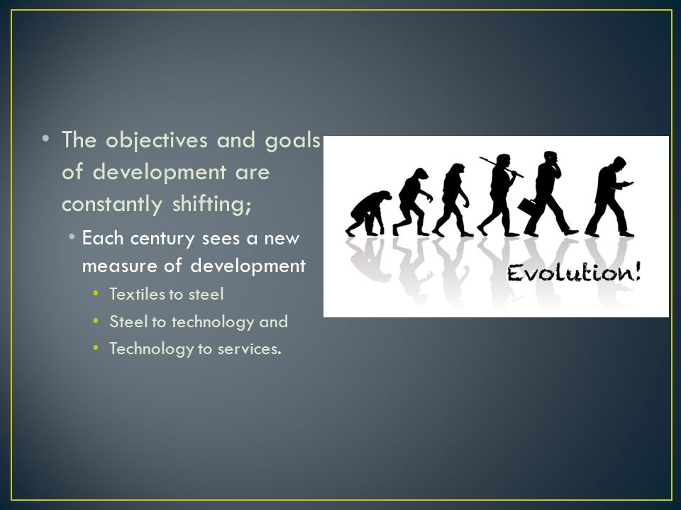 Measuring development is problematic, particularly in terms of economic development, Ex.