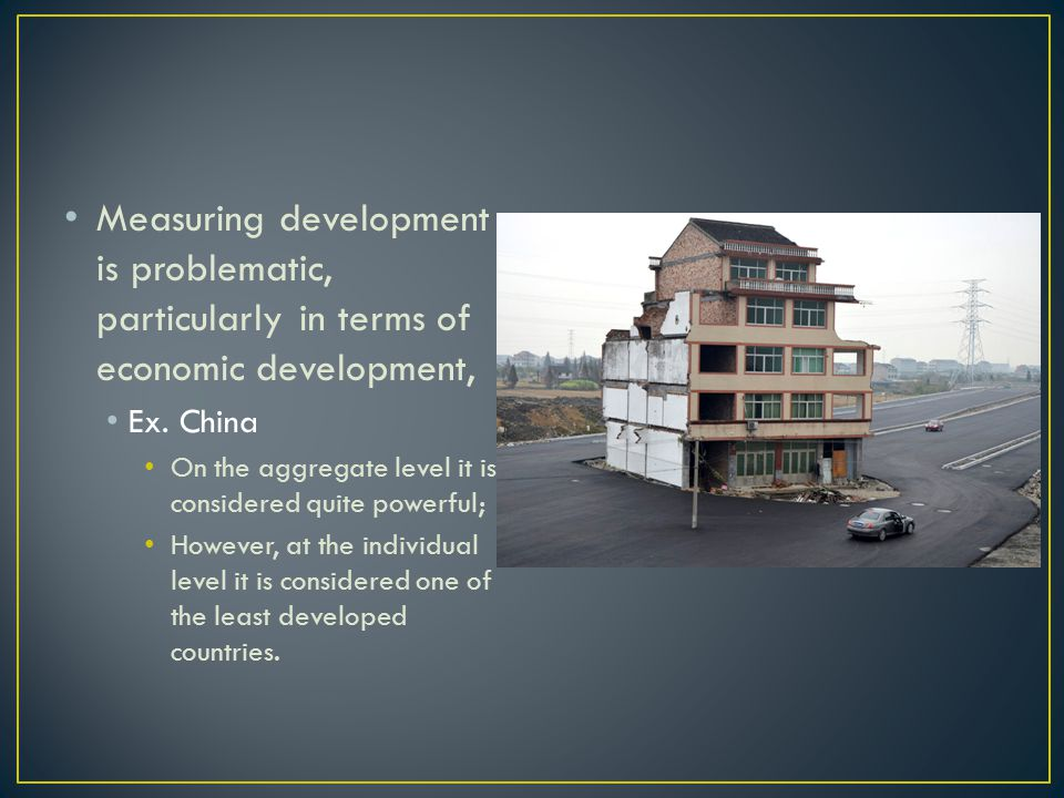 Critics question whether earlier paths of development can be duplicated in developing states.
