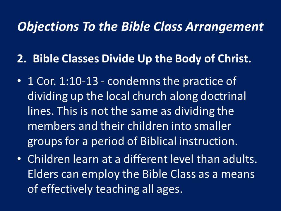 Objections To the Bible Class Arrangement 3.Use of printed literature.