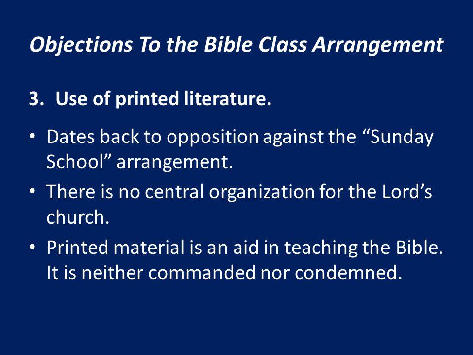 Objections To the Bible Class Arrangement 4.Women teachers.