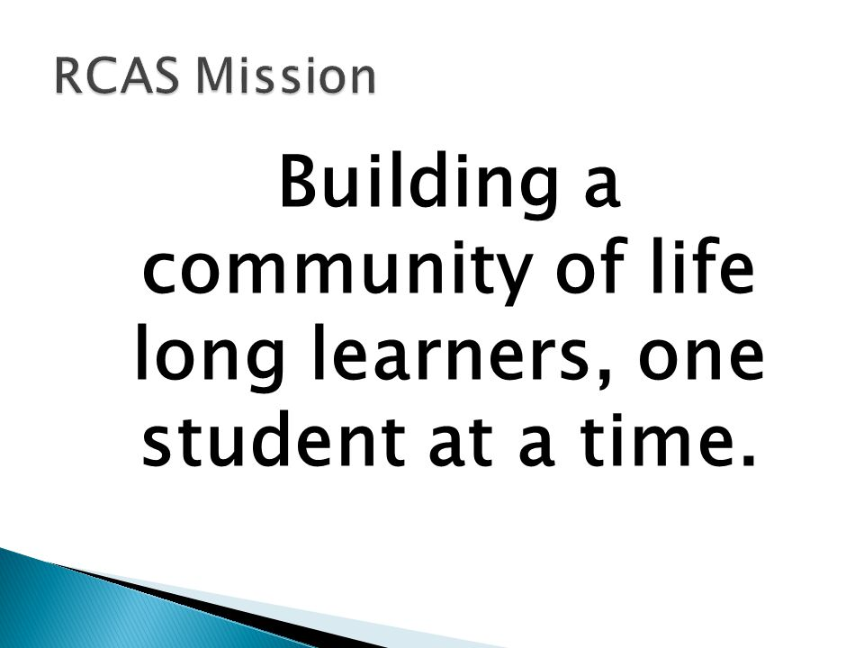 Building a community of life long learners, one student at a time.